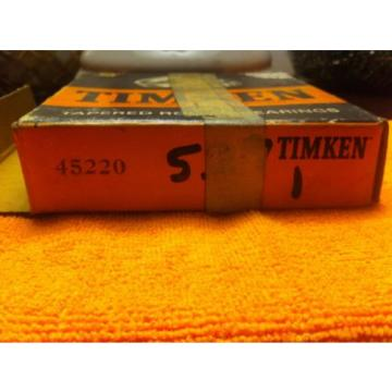 TIMKEN TAPERED ROLLER BEARING #45220 N.O.S. IN ORIGINAL PACKAGING INSIDE AND OUT