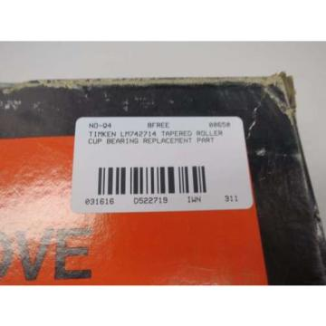 NEW TIMKEN LM742714 TAPERED ROLLER BEARING CUP D522719