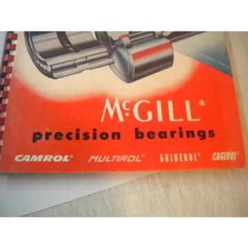 USED MCGILL PRECISION BEARINGS 1960 CATALOG 52A CAMROL MULTIROL GUIDEROL CAGEROL